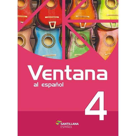 Tudo sobre 'Ventana Al Espanol 4 - Santillana'