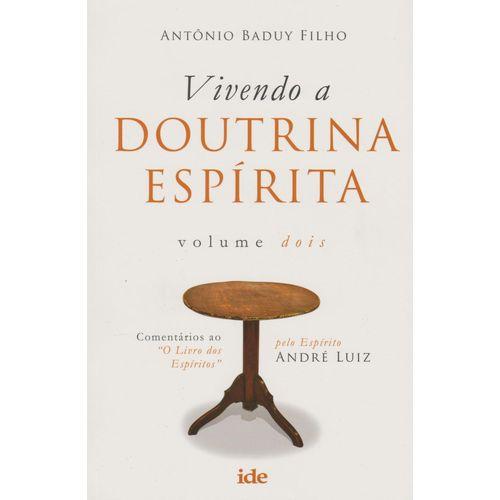 Vivendo a Doutrina Espirita - Vol.02