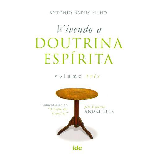 Vivendo a Doutrina Espirita - Vol.03