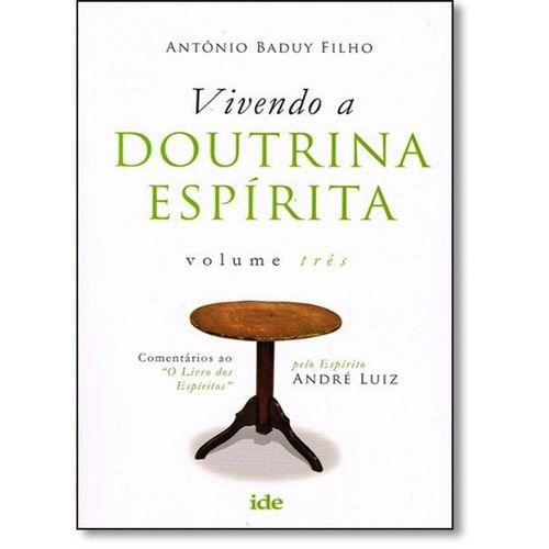 Vivendo a Doutrina Espirita Vol 03