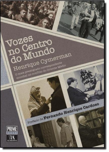 Vozes no Centro do Mundo - Almedina Brasil