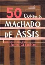 Ficha técnica e caractérísticas do produto 50 Contos de Machado de Assis -Cia das Letras
