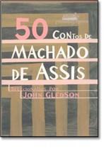 Ficha técnica e caractérísticas do produto 50 Contos de Machado de Assis - Companhia das Letras