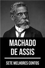 Ficha técnica e caractérísticas do produto 7 Melhores Contos de Machado de Assis