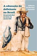 Ficha técnica e caractérísticas do produto A Educação do Deficiente no Brasil