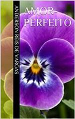 Ficha técnica e caractérísticas do produto Amor-perfeito