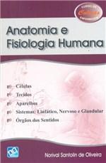 Ficha técnica e caractérísticas do produto Anatomia e Fisiologia Humana - Ab