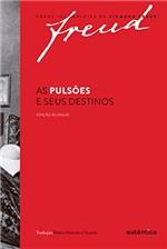 Ficha técnica e caractérísticas do produto As Pulsões e Seus Destinos – Edição Bilíngue