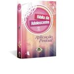 Bíblia da Adolescente Aplicação Pessoal CP DURA
