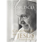 Ficha técnica e caractérísticas do produto Caminhar com Jesus - Fontanar