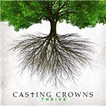 CD - Casting Crowns: Thrive