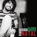 CD Glaucio Cristelo - Piano Rock Natal