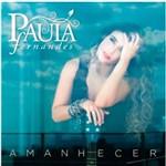 Cd Paula Fernandes - Amanhecer