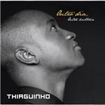 CD - Thiaguinho: Outro Dia, Outra História