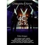 Ch&x - 40 Anos - Entre Amigos