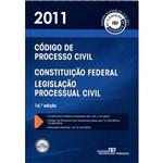 Código de Processo Civil, Constituição Federal e Legislação Processual Civil - 2011