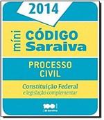 Ficha técnica e caractérísticas do produto Codigo de Processo Civil Mini 2014 - Saraiva