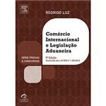 Ficha técnica e caractérísticas do produto Comércio Internacional e Legislação Aduaneira