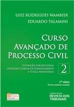 Ficha técnica e caractérísticas do produto Curso Avançado de Processo Civil - Cognição Jurisprudencial - V.2 - 17ª Edição
