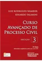 Ficha técnica e caractérísticas do produto Curso Avançado de Processo Civil V. 3 - Execução - 16ª Edição