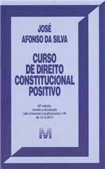 Ficha técnica e caractérísticas do produto Curso de Direito Constitucional Positivo - Malheiros