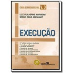 Curso de Processo Civil: Execucao - Vol.3