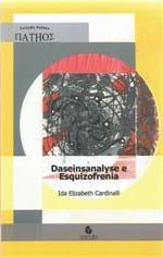 Ficha técnica e caractérísticas do produto Daseinsanalyse e Esquizofrenia