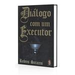 Ficha técnica e caractérísticas do produto Diálogo com um Executor