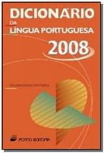 Ficha técnica e caractérísticas do produto Dicionario da Lingua Portuguesa 2008 - Porto