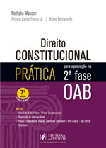 Direito Constitucional - Prática para Aprovação na 2ª Fase da OAB (2019)