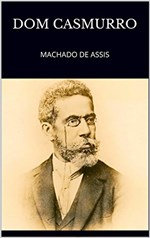 Ficha técnica e caractérísticas do produto Dom Casmurro: MACHADO DE ASSIS