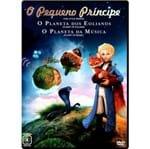 Ficha técnica e caractérísticas do produto DVD o Pequeno Príncipe - Planeta dos Eolianos + Planeta da Música