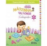 Essa Maozinha Vai Longe - Caligrafia 1 - Ed do Brasil