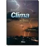 Ficha técnica e caractérísticas do produto Estudos do Clima no Brasil
