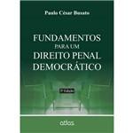 Ficha técnica e caractérísticas do produto Fundamentos para um Direito Penal Democratico