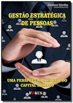 Ficha técnica e caractérísticas do produto Gestao Estrategica de Pessoas - Autor Independente