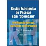 """Ficha técnica e caractérísticas do produto Gestão Estratégica de Pessoas com """"scorecard"""": Interligando Pessoas, Estratégia e Performance"""