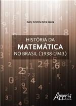 Ficha técnica e caractérísticas do produto Historia da Matematica no Brasil - Appris