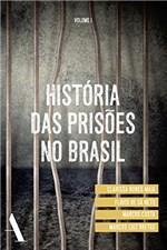 Ficha técnica e caractérísticas do produto História das Prisões no Brasil I