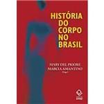 História do Corpo no Brasil