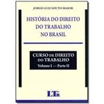 Ficha técnica e caractérísticas do produto História do Direito do Trabalho no Brasil - 01ed/17