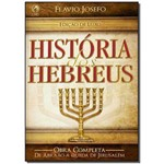 História dos Hebreus - Edição Luxo