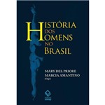 Ficha técnica e caractérísticas do produto Historia dos Homens no Brasil