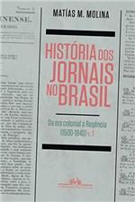 Ficha técnica e caractérísticas do produto História dos Jornais no Brasil