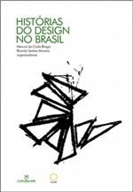 Ficha técnica e caractérísticas do produto Historias do Design no Brasil - Annablume