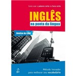 Ficha técnica e caractérísticas do produto Ingles na Ponta da Lingua