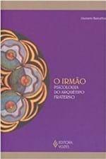 Ficha técnica e caractérísticas do produto Irmao (O) Psicologia do Arquetipo Fraterno