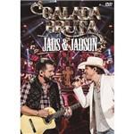 Jads & Jadson - Balada Bruta