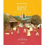 Ficha técnica e caractérísticas do produto Kiese - Historia de um Africano no Brasil