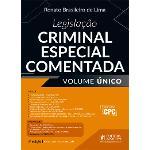 Ficha técnica e caractérísticas do produto Legislação Criminal Especial Comentada (2017) - Volume Único